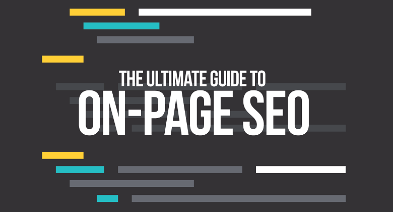 The Ultimate Guide to On-Page SEO 2019